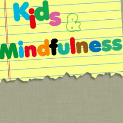 ¿Por qué es bueno practicar Mindfulness con niños?